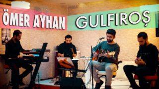 Ömer Ayhan – Gulfıroş (Çiçekçi) 2017