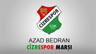 Azad Bedran – CizreSpor Marşı